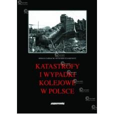 KS Katastrofy i Wypadki Kolejowe w Polsce
